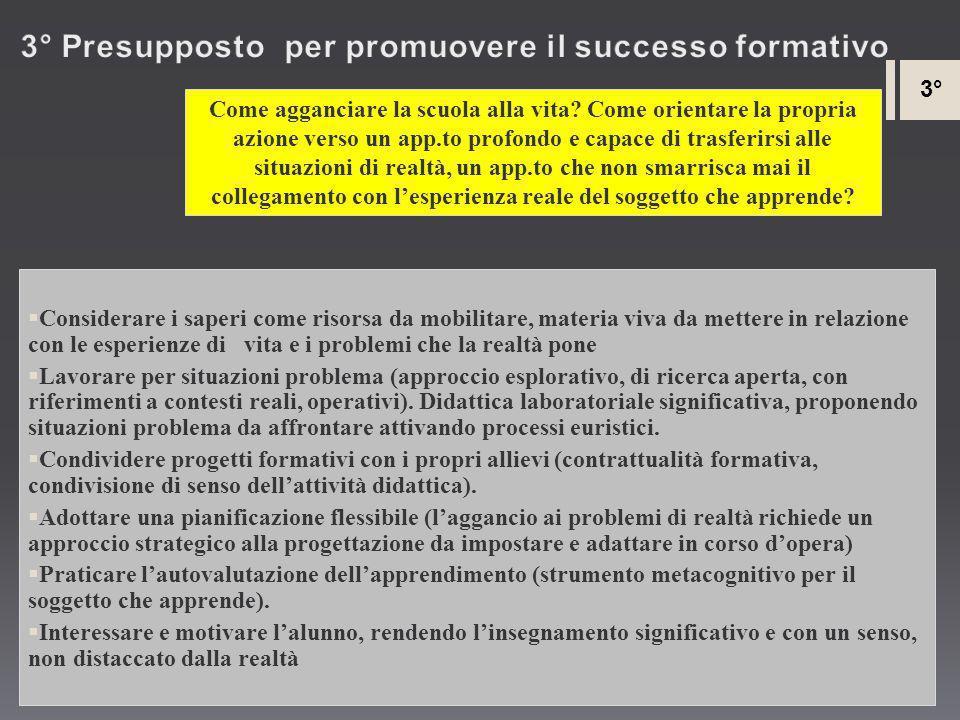 3° Presupposto per promuovere il successo formativo