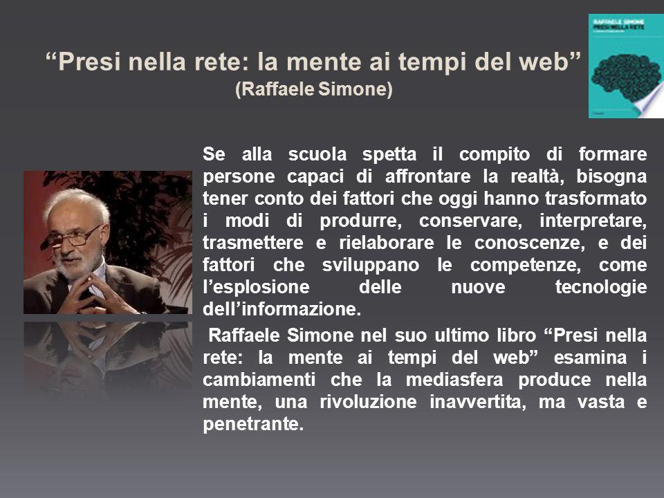 Presi nella rete: la mente ai tempi del web (Raffaele Simone)