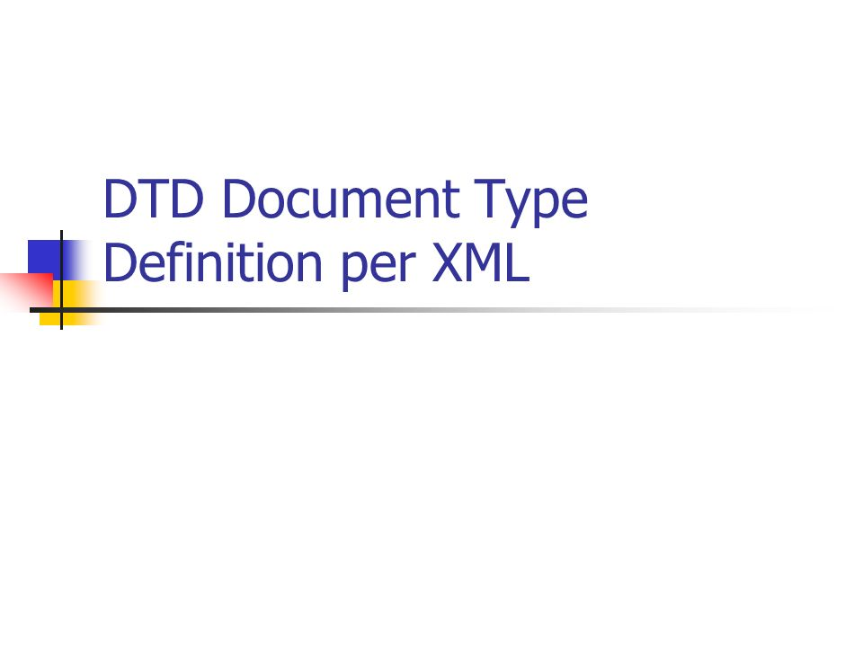 DTD Document Type Definition per XML