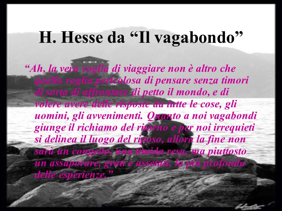 H. Hesse da Il vagabondo