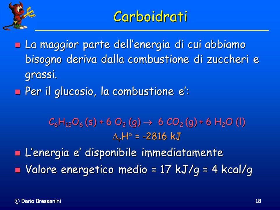C6H12O6 (s) + 6 O2 (g)  6 CO2 (g) + 6 H2O (l)