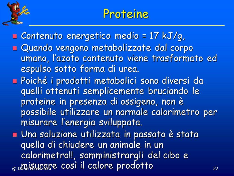 Proteine Contenuto energetico medio = 17 kJ/g,