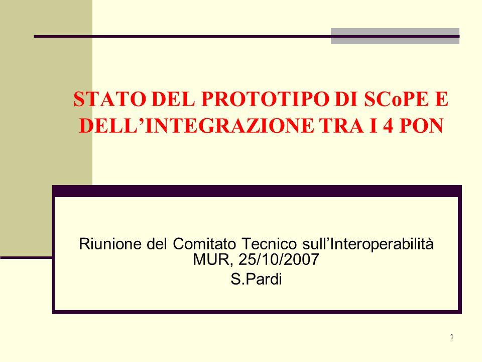STATO DEL PROTOTIPO DI SCoPE E DELL'INTEGRAZIONE TRA I 4 PON