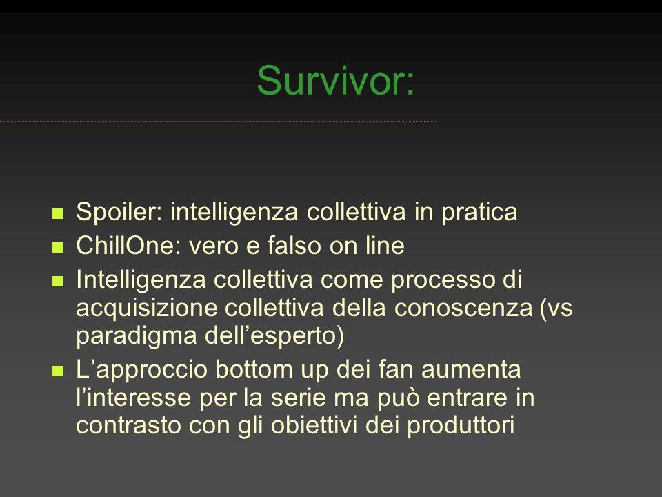 Survivor: Spoiler: intelligenza collettiva in pratica