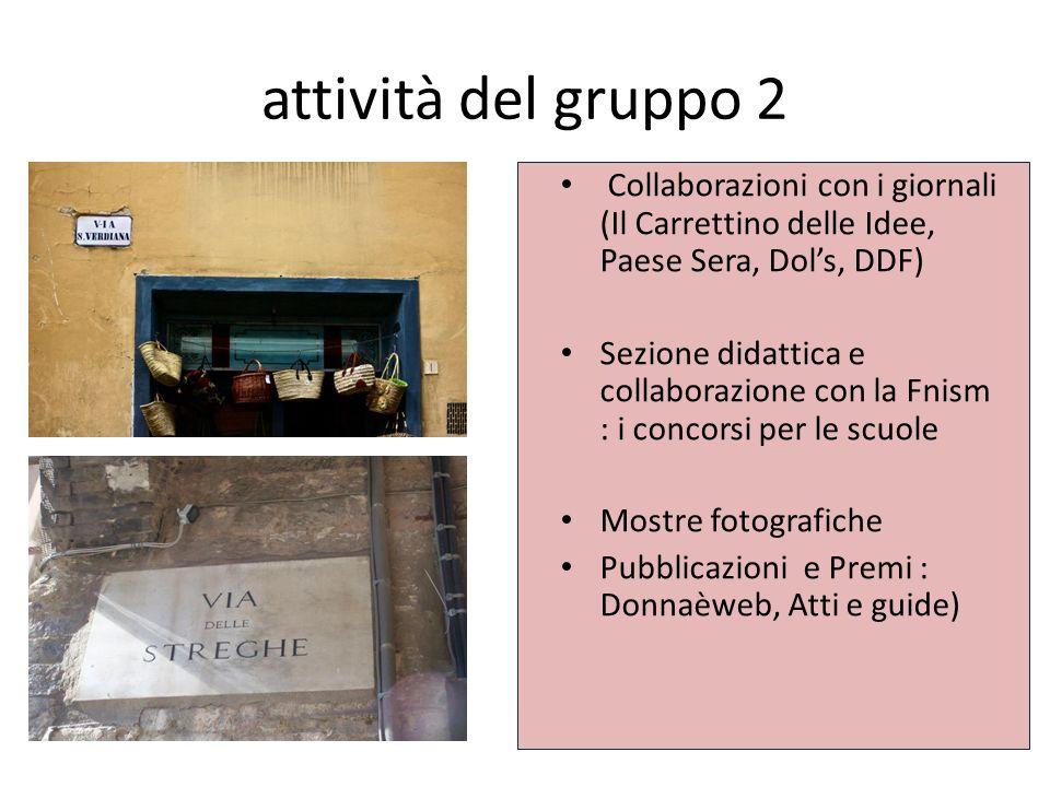 attività del gruppo 2 Collaborazioni con i giornali (Il Carrettino delle Idee, Paese Sera, Dol's, DDF)
