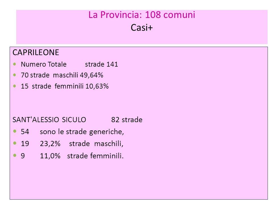 La Provincia: 108 comuni Casi+