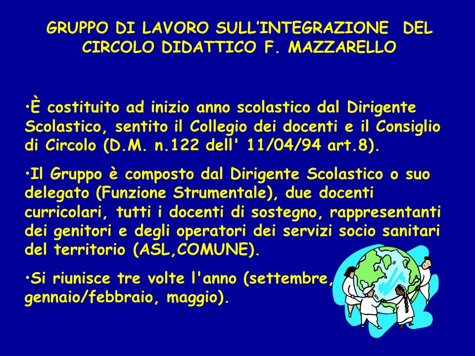 GRUPPO DI LAVORO SULL'INTEGRAZIONE DEL CIRCOLO DIDATTICO F. MAZZARELLO