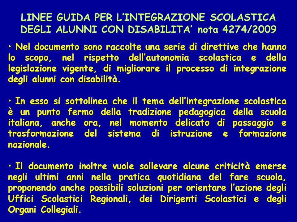 LINEE GUIDA PER L'INTEGRAZIONE SCOLASTICA DEGLI ALUNNI CON DISABILITA' nota 4274/2009