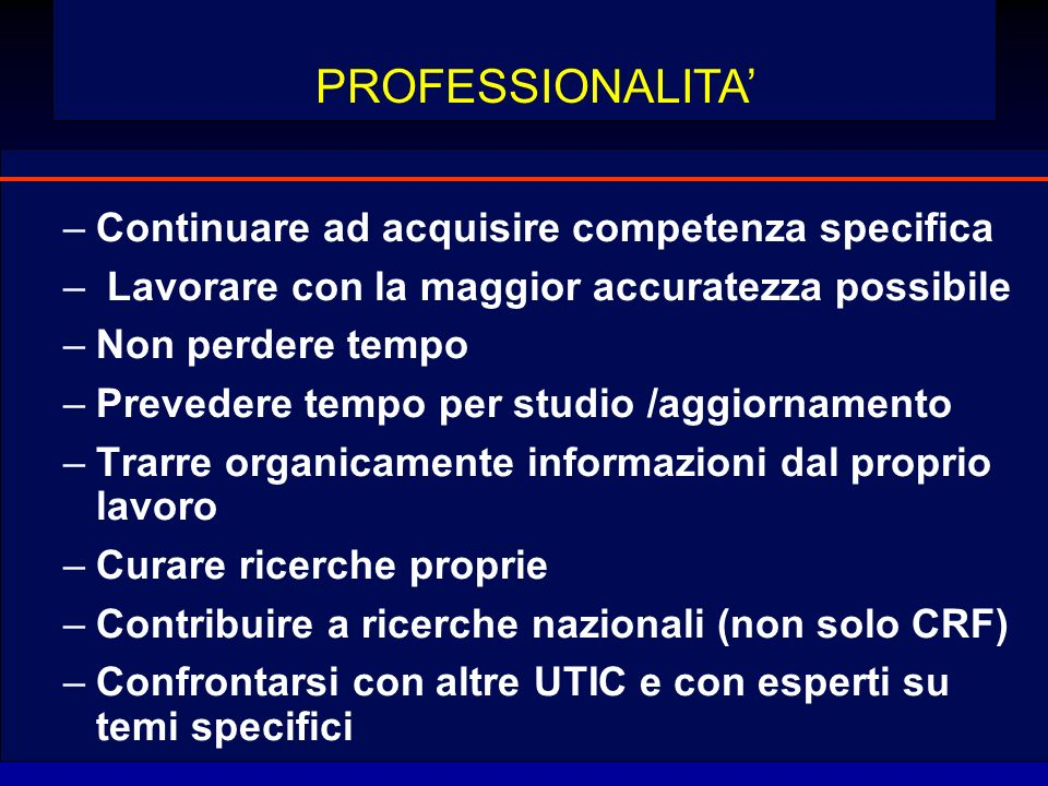 Continuare ad acquisire competenza specifica