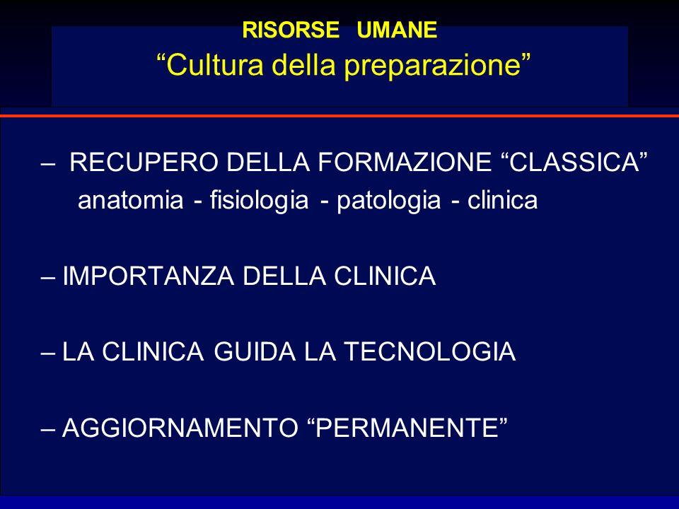 RISORSE UMANE Cultura della preparazione