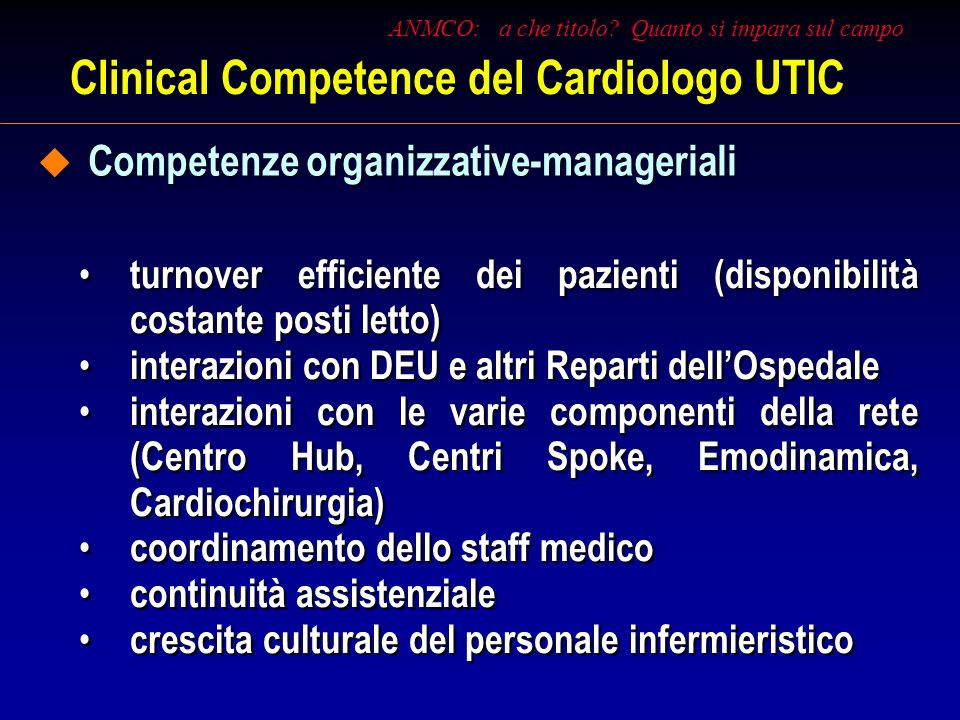 Clinical Competence del Cardiologo UTIC