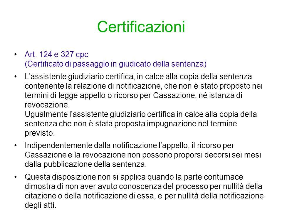 Certificazioni Art. 124 e 327 cpc (Certificato di passaggio in giudicato della sentenza)