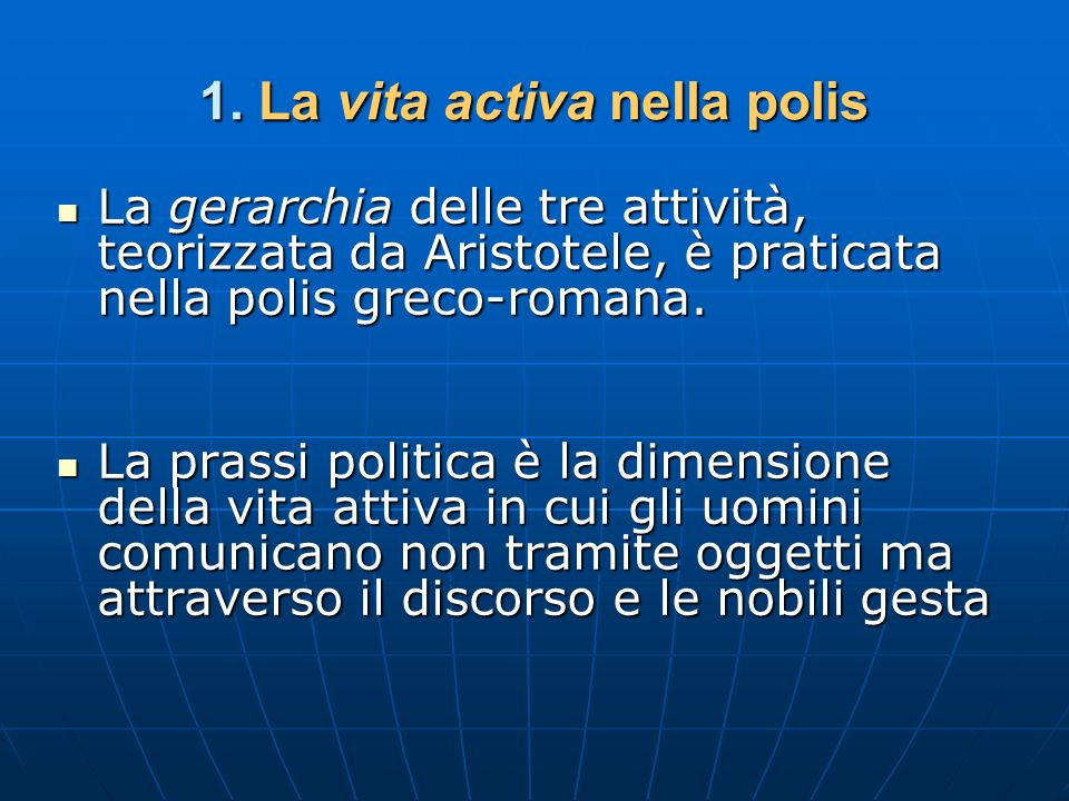 1. La vita activa nella polis