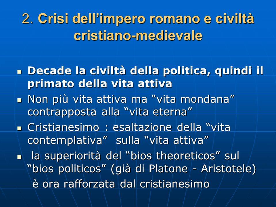 2. Crisi dell'impero romano e civiltà cristiano-medievale