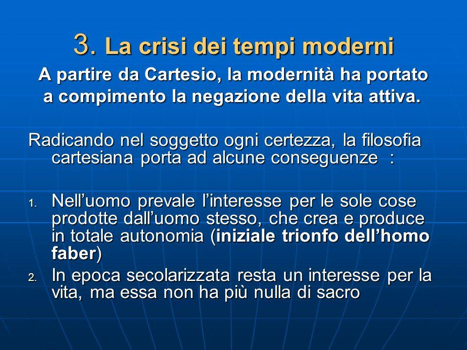 3. La crisi dei tempi moderni