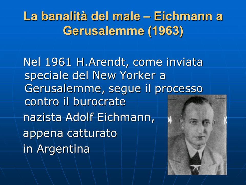 La banalità del male – Eichmann a Gerusalemme (1963)