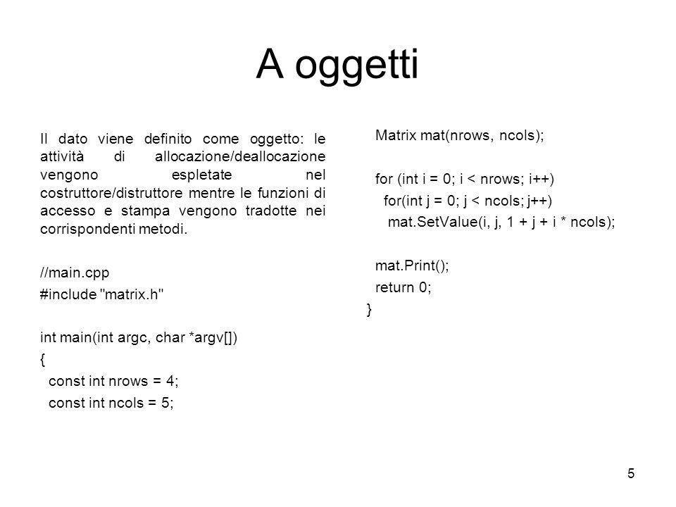 A oggetti Matrix mat(nrows, ncols);