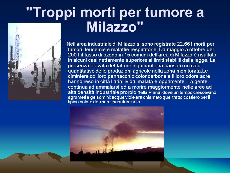 Troppi morti per tumore a Milazzo