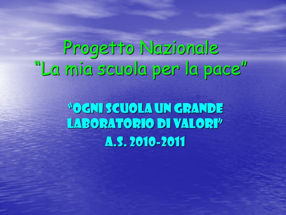 Progetto Nazionale La mia scuola per la pace