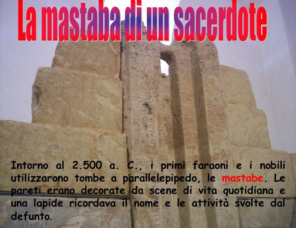 La mastaba di un sacerdote