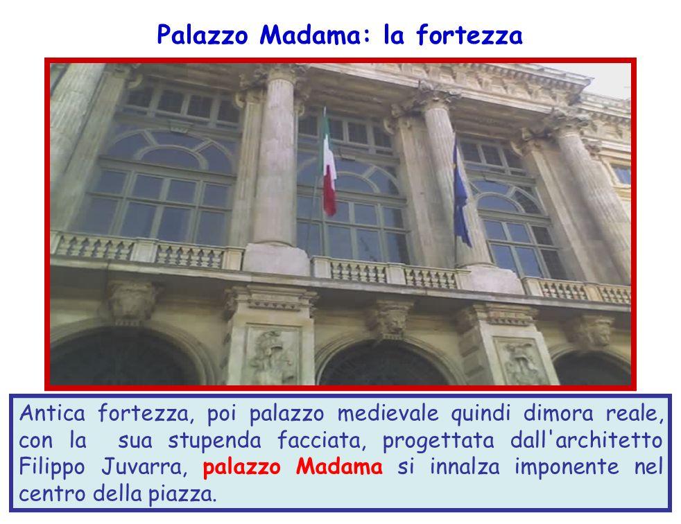 Palazzo Madama: la fortezza