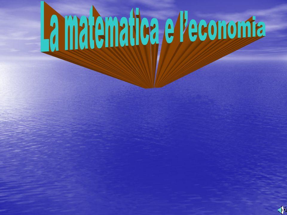 La matematica e l'economia