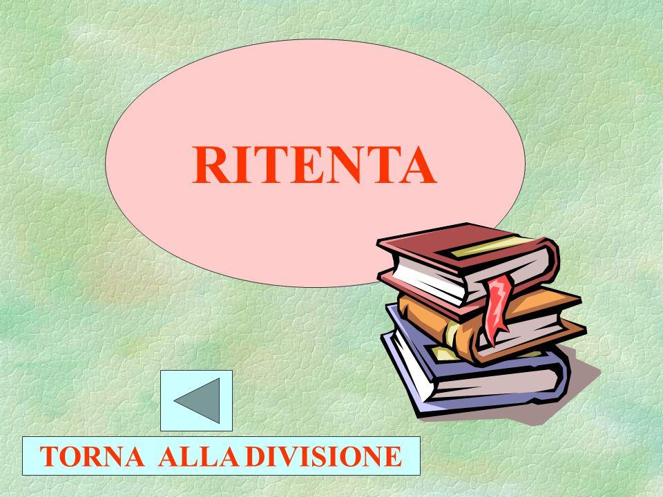 RITENTA TORNA ALLA DIVISIONE