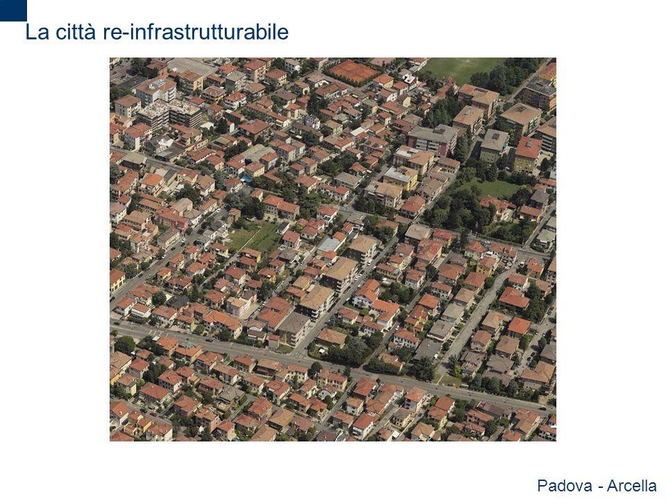 La città re-infrastrutturabile