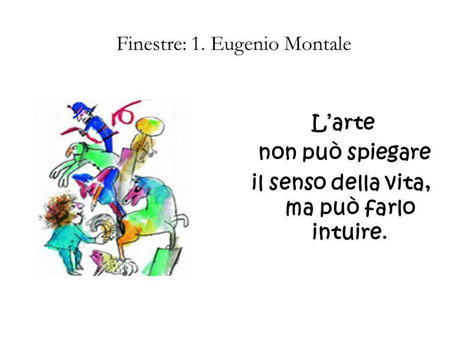 Finestre: 1. Eugenio Montale