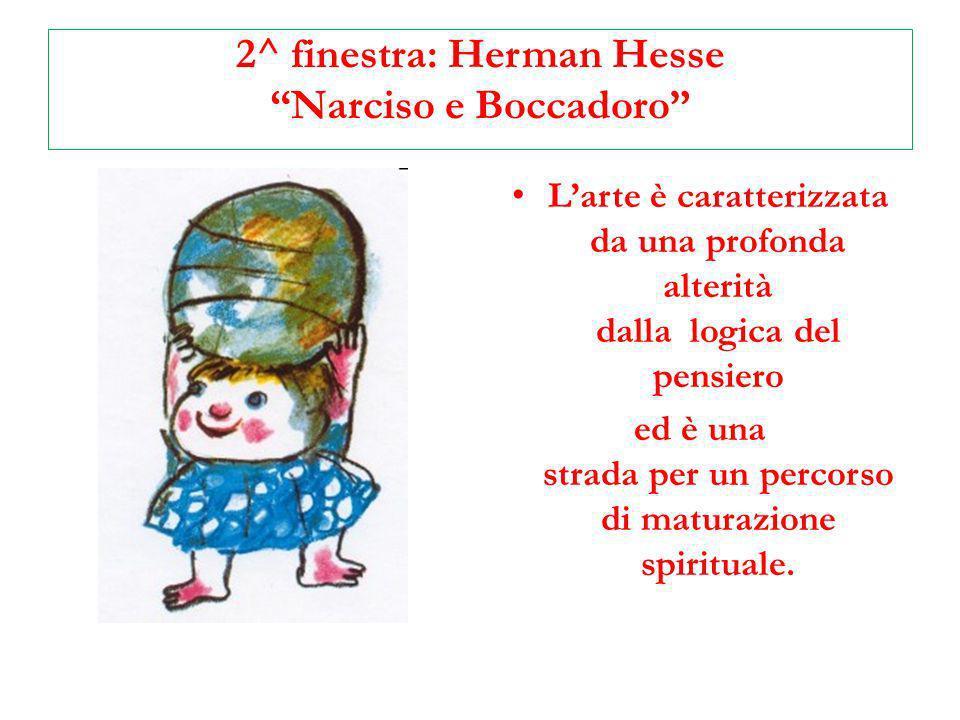 2^ finestra: Herman Hesse Narciso e Boccadoro