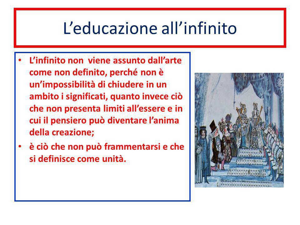 L'educazione all'infinito