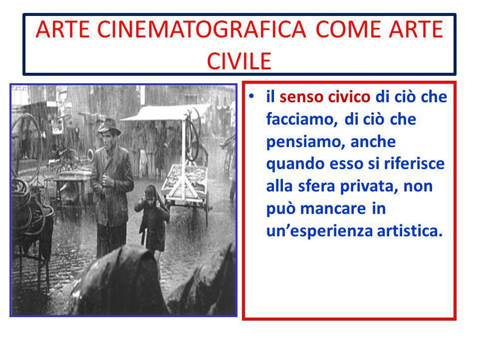 ARTE CINEMATOGRAFICA COME ARTE CIVILE