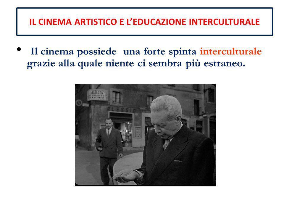IL CINEMA ARTISTICO E L'EDUCAZIONE INTERCULTURALE