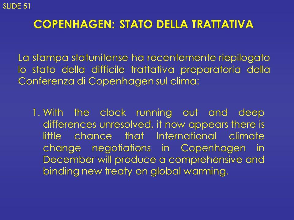 COPENHAGEN: STATO DELLA TRATTATIVA