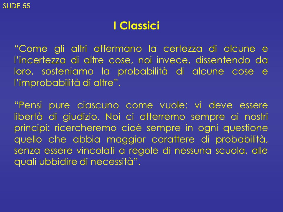 SLIDE 55 I Classici.