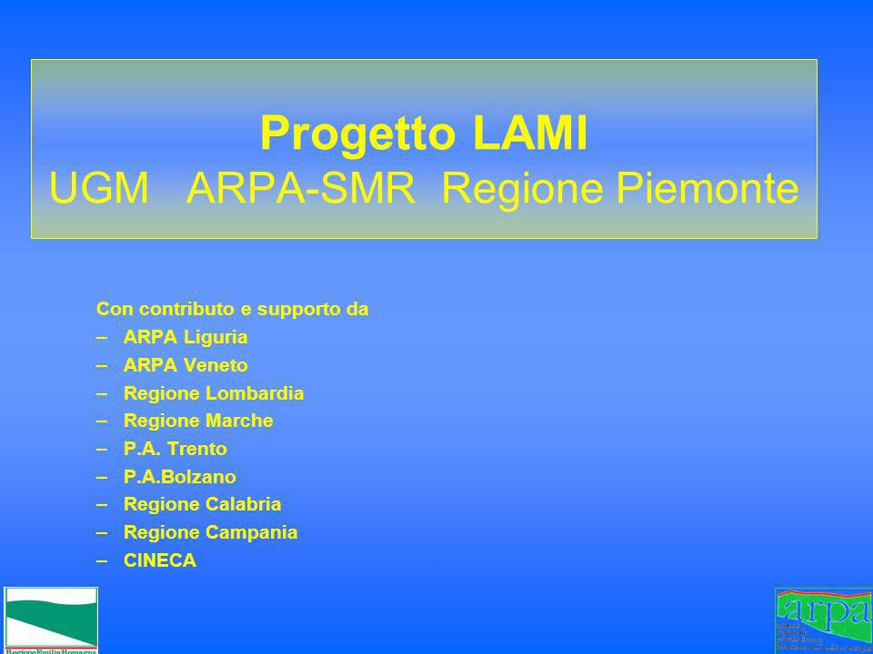 Progetto LAMI UGM ARPA-SMR Regione Piemonte