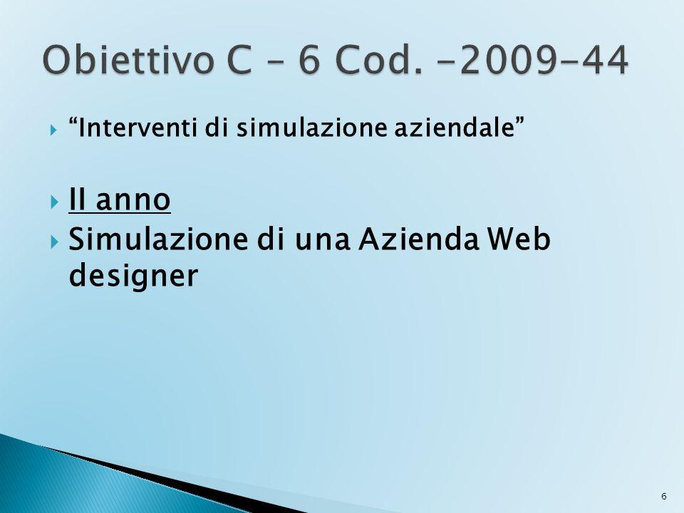 Obiettivo C – 6 Cod. -2009-44 II anno