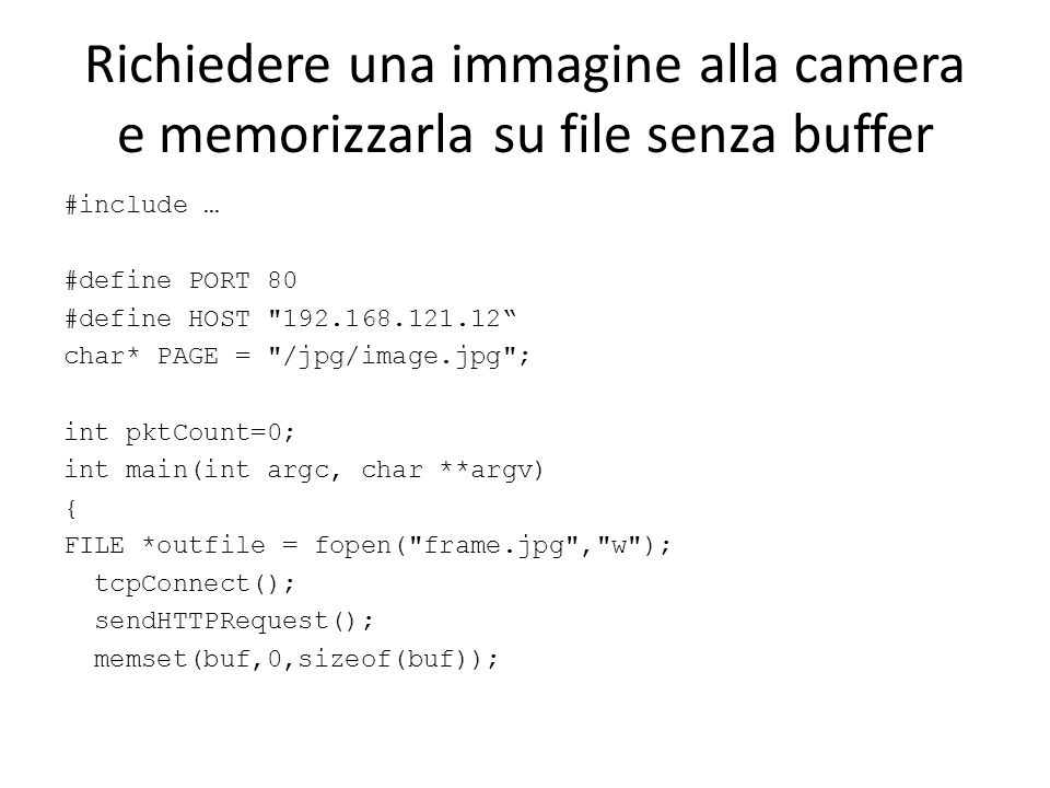 Richiedere una immagine alla camera e memorizzarla su file senza buffer