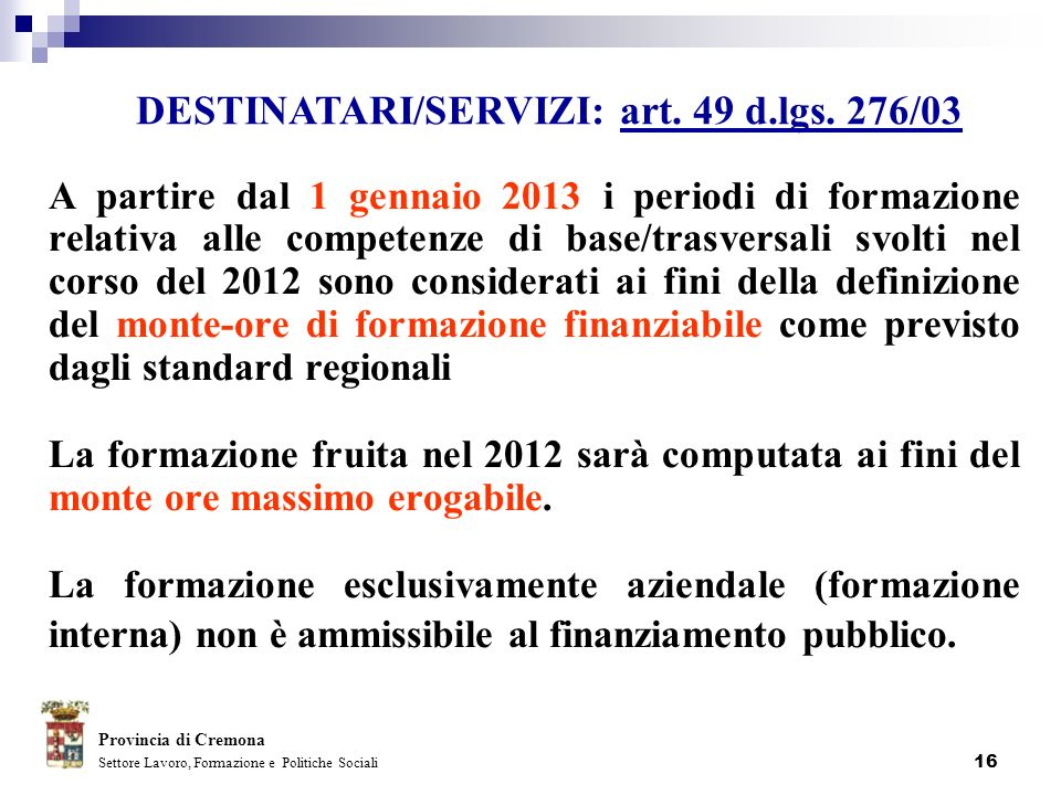 DESTINATARI/SERVIZI: art. 49 d.lgs. 276/03