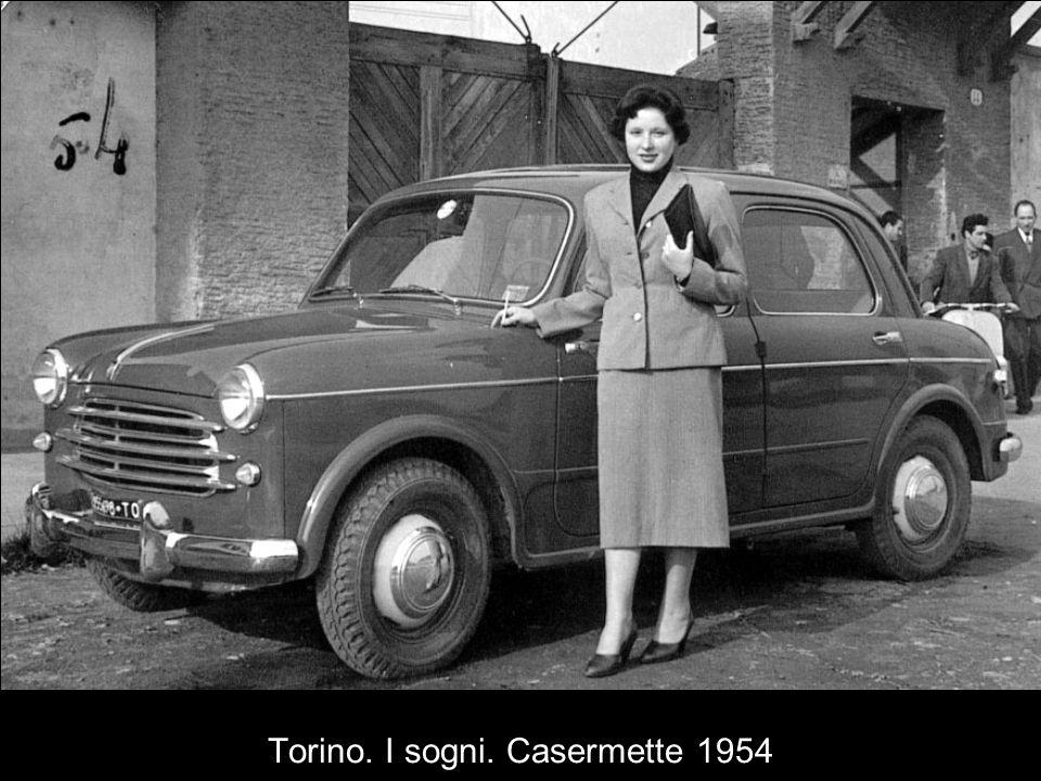 Torino. I sogni. Casermette 1954