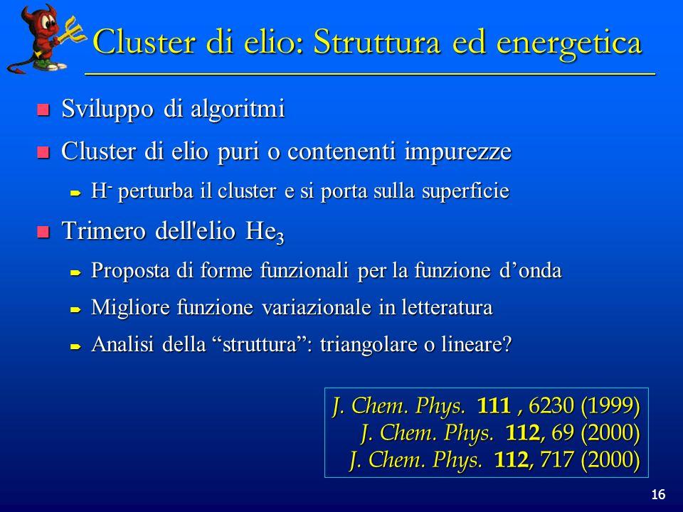 Cluster di elio: Struttura ed energetica
