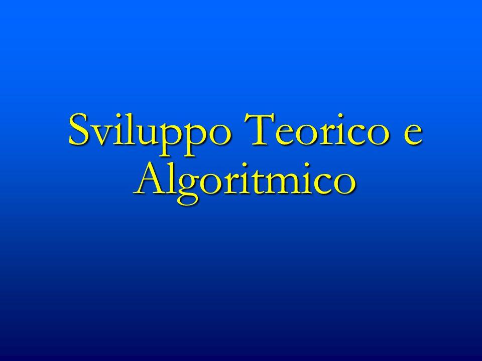 Sviluppo Teorico e Algoritmico