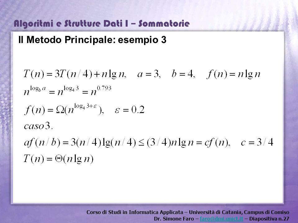 Il Metodo Principale: esempio 3