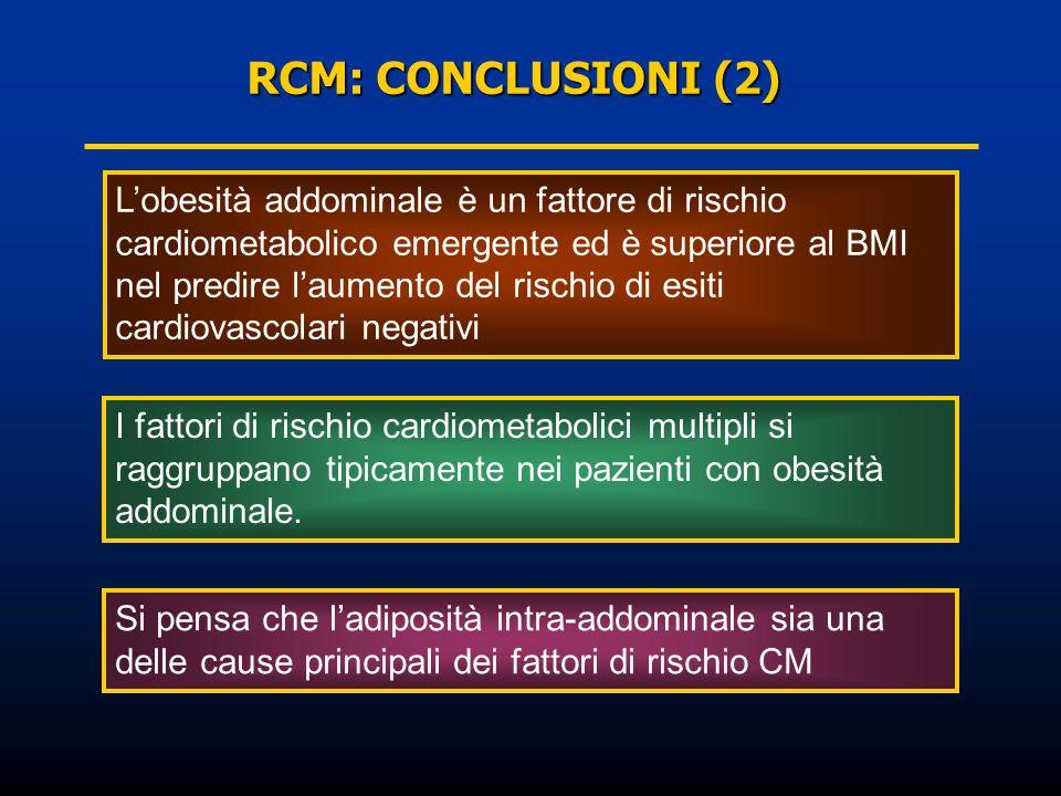 RCM: CONCLUSIONI (2)