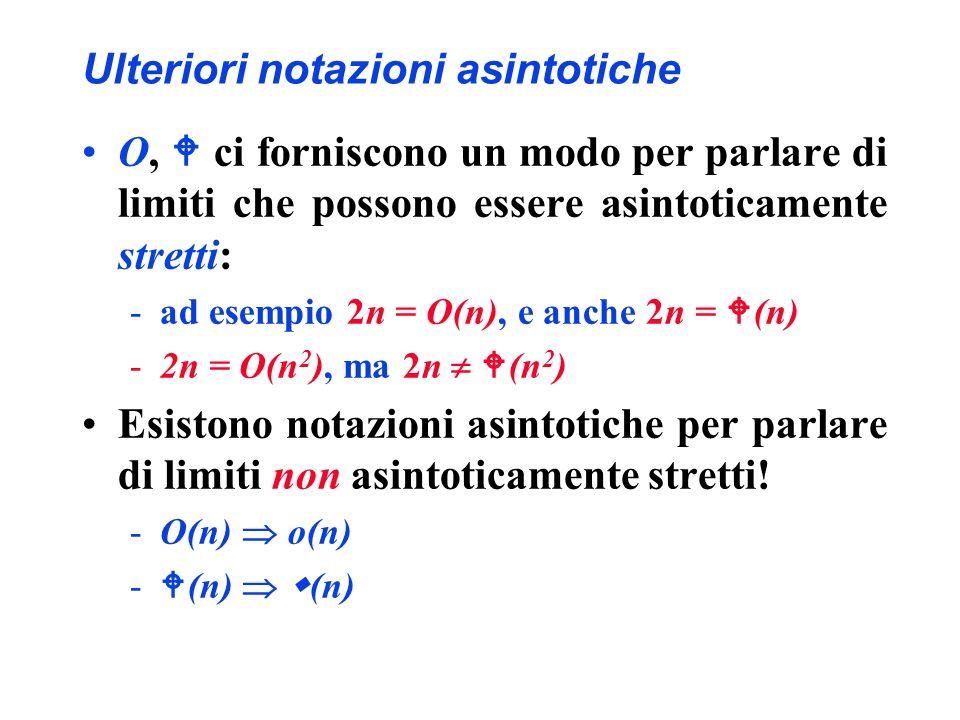 Ulteriori notazioni asintotiche