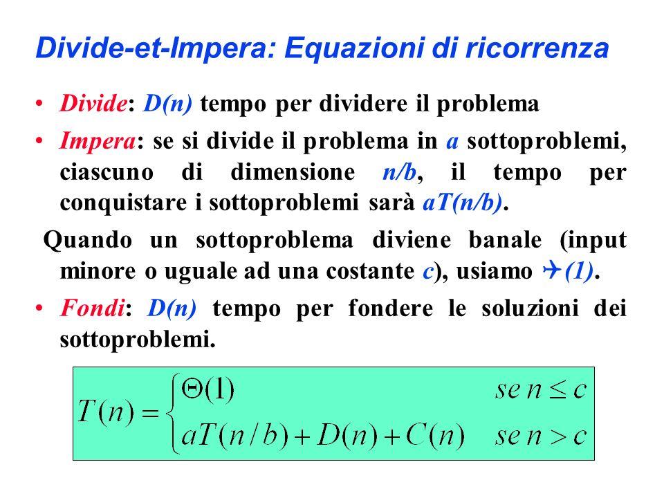 Divide-et-Impera: Equazioni di ricorrenza