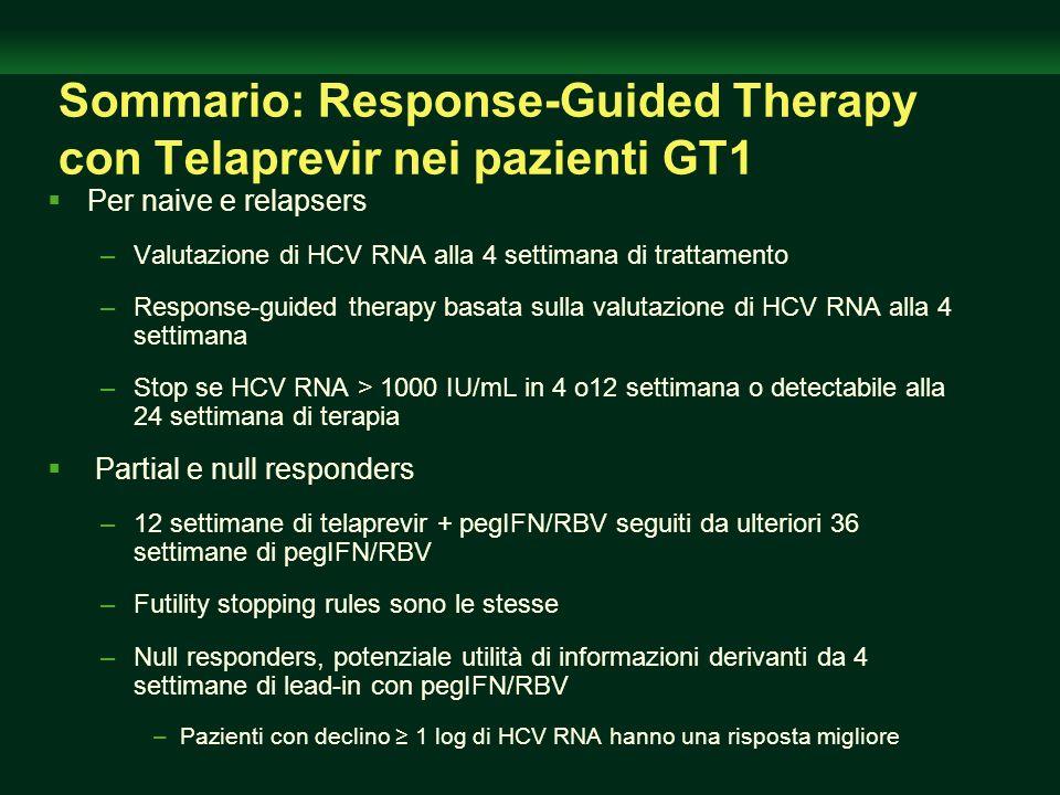 Sommario: Response-Guided Therapy con Telaprevir nei pazienti GT1