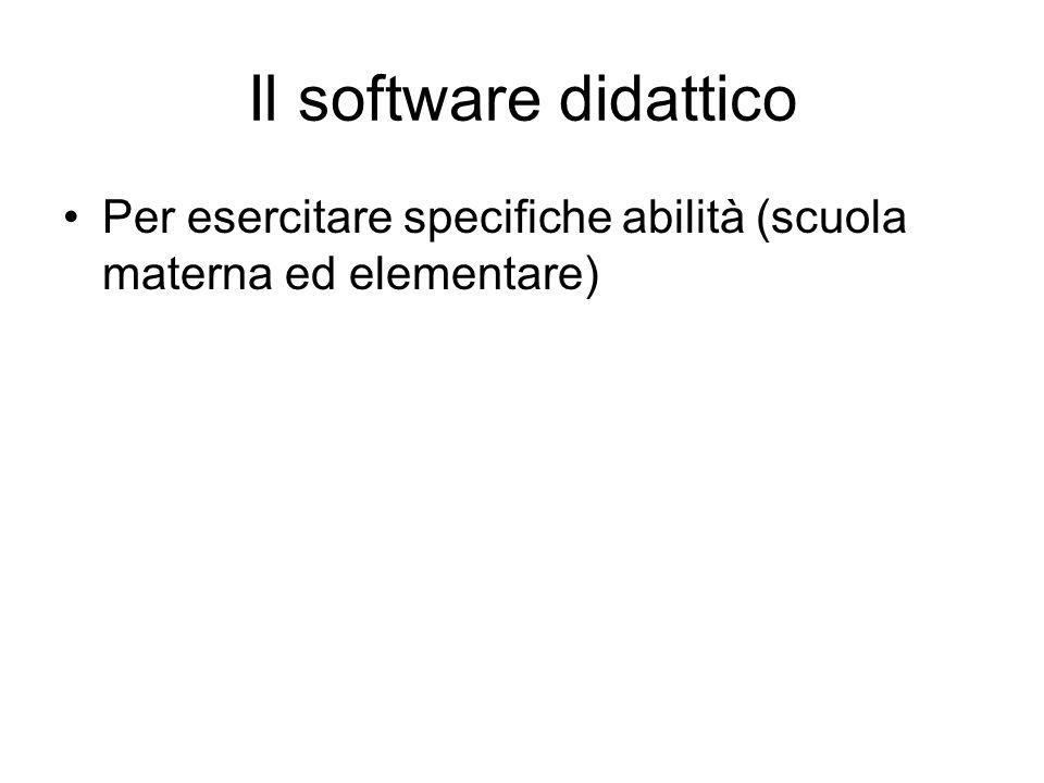 Il software didattico Per esercitare specifiche abilità (scuola materna ed elementare)