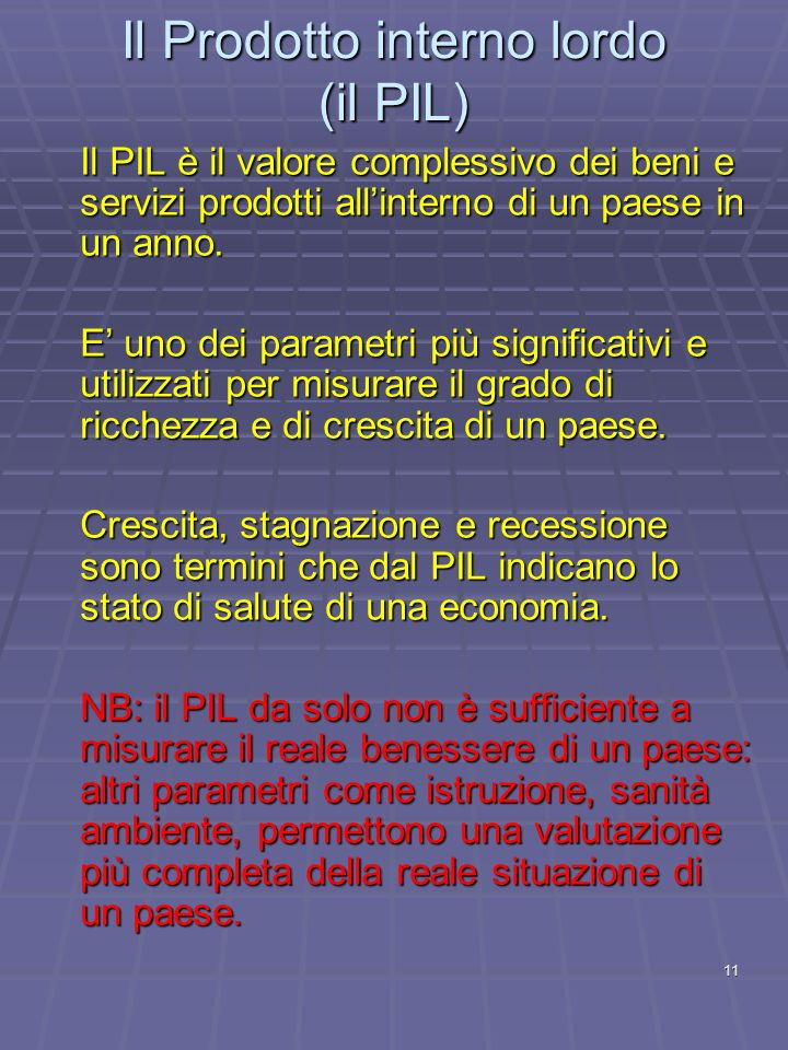 Il Prodotto interno lordo (il PIL)