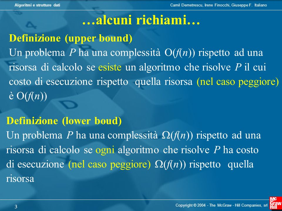 …alcuni richiami… Definizione (upper bound)